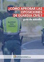 Guía Aprobar las Oposiciones de Guardia Civil