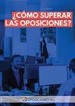 Guía ¿Cómo superar las oposiciones?